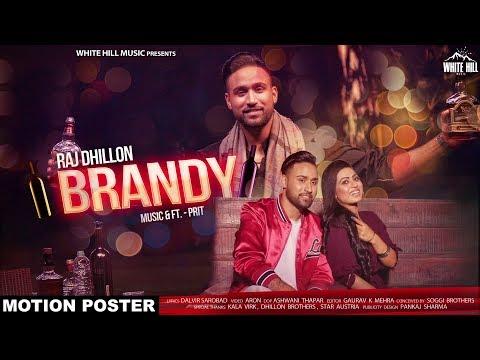 Brandy (Motion Poster) Raj Dhillon |...