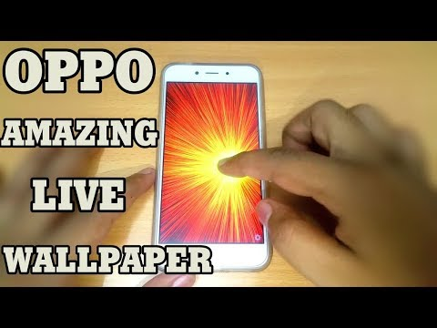 Oppo Amazing Live Wallpaper - YouTube
