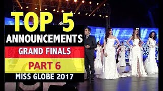 Miss Globe 2017: TOP 5 ANNOUNCEMENT - FINALS CORONATION NIGHT (Part 6)