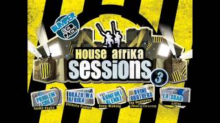 House Afrika Sessions Volume 3 mp3