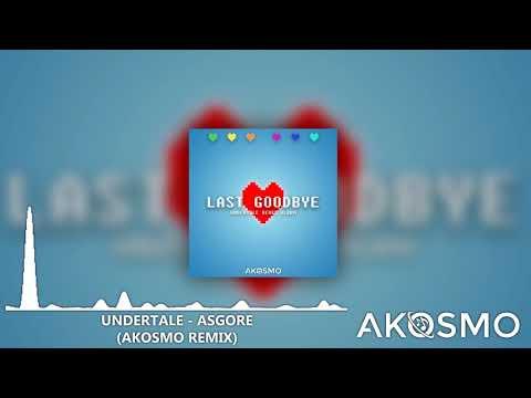 Undertale - ASGORE (Akosmo Remix)
