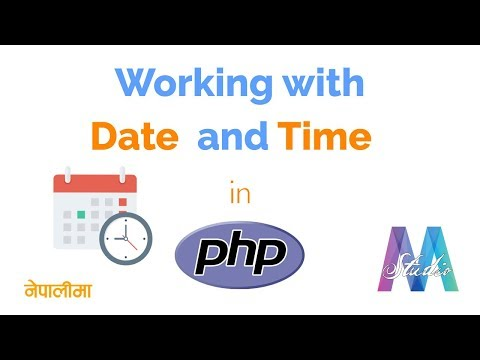 Working With Date And Time In PHP || Nepali
