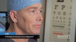 Lasik: Is Monovision the only way to correct reading vision?