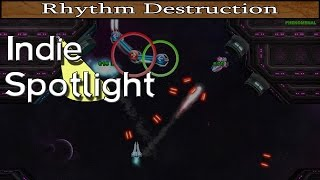 Indie Spotlight - Rhythm Destruction