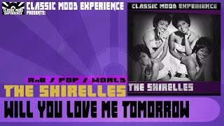 The Shirelles - Will you Love Me Tomorrow (1960)