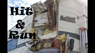 Uhaul Truck Hits Teri & Scott's Truck Camper & Doesn't Stop