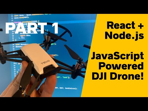 Flying a Drone with React and Node.js! (100% JavaScript!) — PART 1