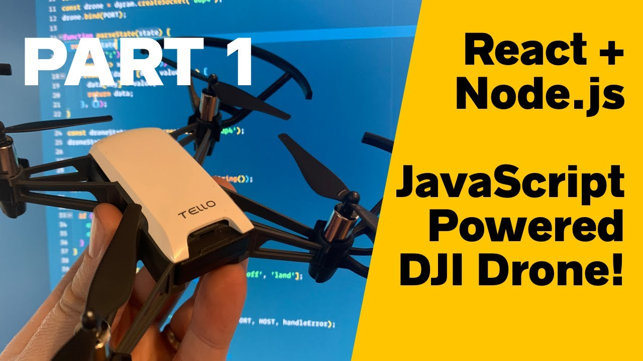 Flying a DJI Tello Drone with React and Node js - JavaReference