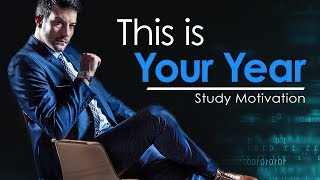 THIS IS YOUR YEAR - Study Motivation