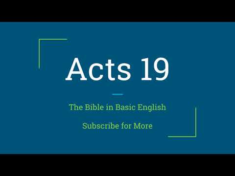 Acts Chapter 19 - Trouble in Ephesus, Paul Brings the Word to All of Asia