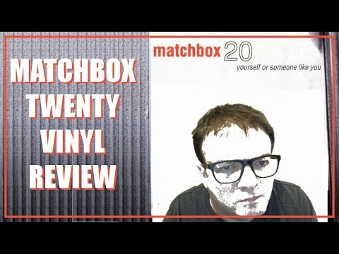 Matchbox 20 Vinyl Review - Vinyl Community