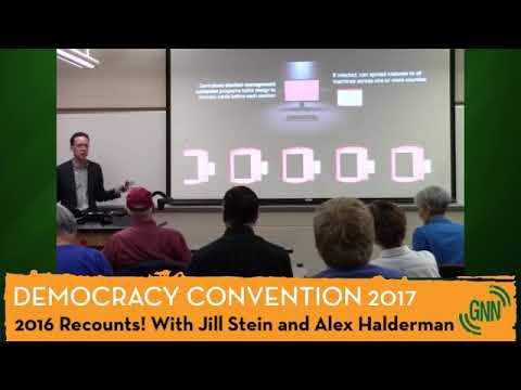 Recount 2016 Report with Jill Stein and Alex Halderman - Democracy Convention