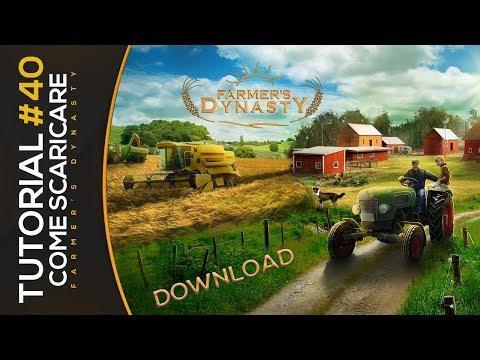Come Scaricare E Installare Farmer's Dynasty