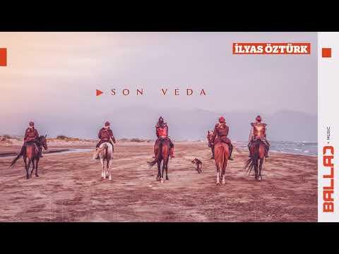 İlyas Öztürk - Son Veda