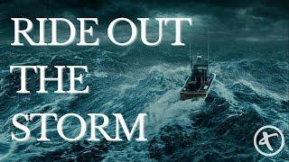 Ride Out the Storm   Pastor David Dugger   June 13, 2021
