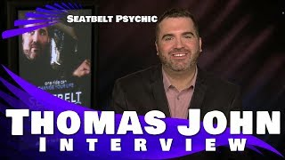 Video SEATBELT PSYCHIC - THOMAS JOHN INTERVIEW download MP3, 3GP, MP4, WEBM, AVI, FLV Oktober 2018