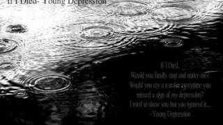 If I Died- Young Depression