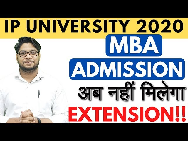 IP University MBA Admission Starting Soon Complete Information STRATEGY to Get Confirmed Admission