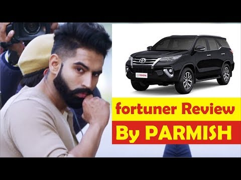 new toyota fortuner review by PARMISH VERMA || Latest Punjabi VIDEO 2017