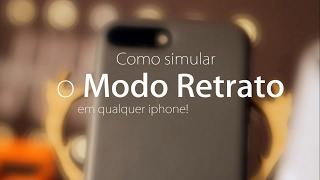 COMO SIMULAR O MODO RETRATO DO IPHONE 7 PLUS