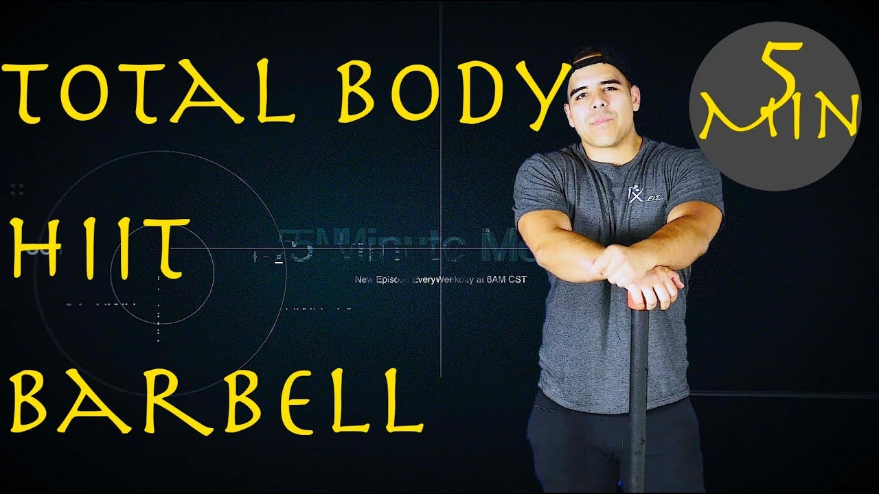 Full Body - Barbell - 5 Minute Move - Tuesday