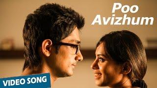Official: Poo Avizhum Song | Enakkul Oruvan | Siddharth | Deepa Sannidhi | Santhosh Narayanan