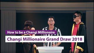 Changi Millionaire Grand Draw (2018)