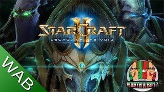 StarCraft II Legacy of the Void - Worthabuy?