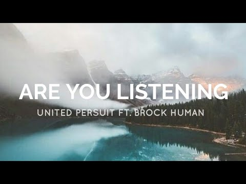 Are You Listening - United Pursuit ft. Brock Human [Legendado]