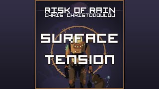 Surface Tension - Risk of Rain OST, Chris Christodoulou