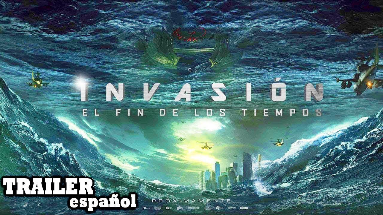 Invasión El Fin De Los Tiempos Trailer Español Latino 2020 Estreno Youtube