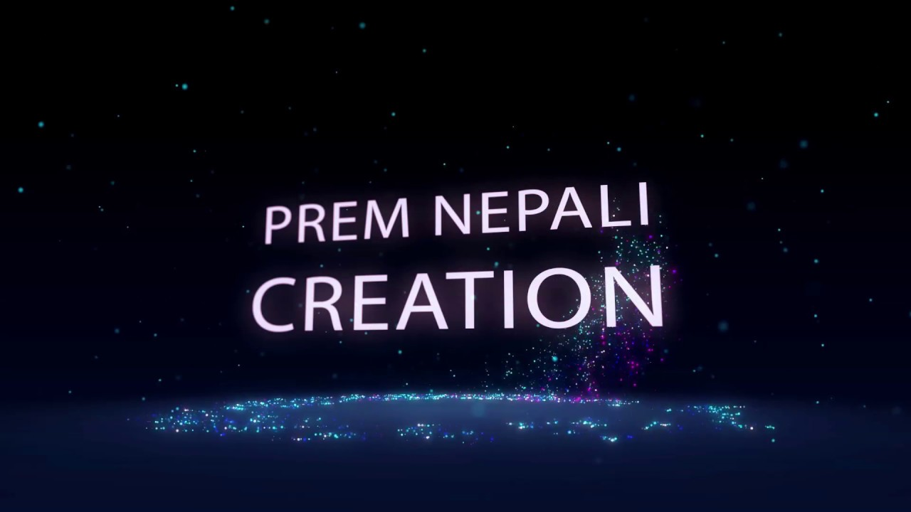 prem nepali creation intro creation after effects tamplets