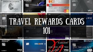 Travel Rewards Credit Cards 101How to Pick the Best Credit Card for Free Travel