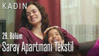 Saray Apartmanı Tekstil - Kadın 29. Bölüm