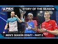 Squash Story Of The Season 2016 17 Men S Pt 2 mp3