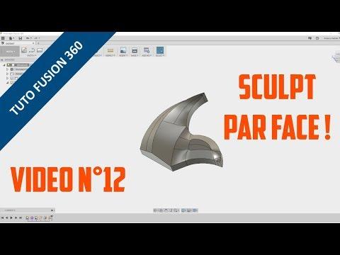 ⚙️ Découvrir Fusion 360 - Tutoriel 12 - Sculpt face par face