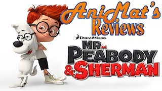 Mr. Peabody & Sherman - AniMat's Reviews