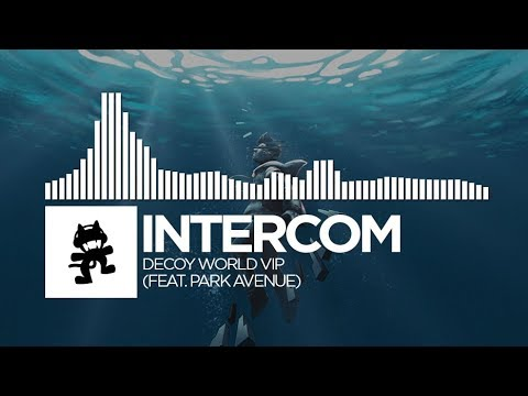 INTERCOM - Decoy World VIP (feat. Park Avenue) [Monstercat FREE Release]