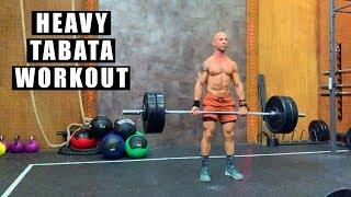 Heavy Tabata Workout