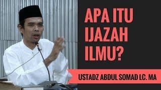 Download Lagu Apa Itu Ijazah Ilmu? - Ustadz Abdul Somad Lc. MA mp3