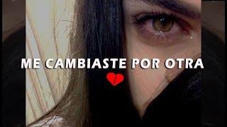 ME CAMBIASTE 💔😣 EL RAP MAS TRISTE💔 Elias Ayaviri