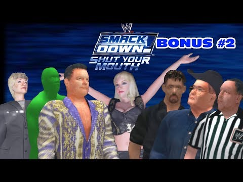 WWE SmackDown! Shut Your Mouth: Bonus # 2 (Non Playable Characters)