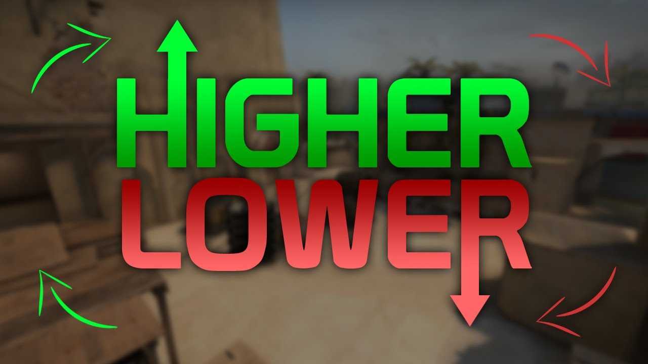 The Higher Or Lower