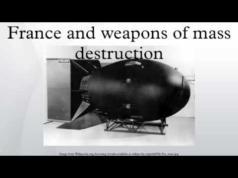 France and weapons of mass destruction