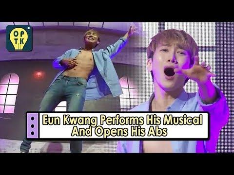 [Oppa Thinking - BTOB] Eun Kwang Opens His Abs And Performs His Musical 20170807