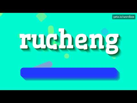 RUCHENG - HOW TO PRONOUNCE IT!?