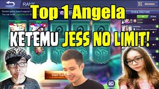 INI AKIBATNYA KALAU MAIN BARENG TOP 1 ANGELA !! KETEMU JESS !! - Mobile Legends Indonesia