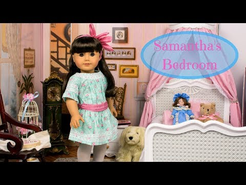 American Girl Doll House | Samantha Parkington Bedroom Set Up