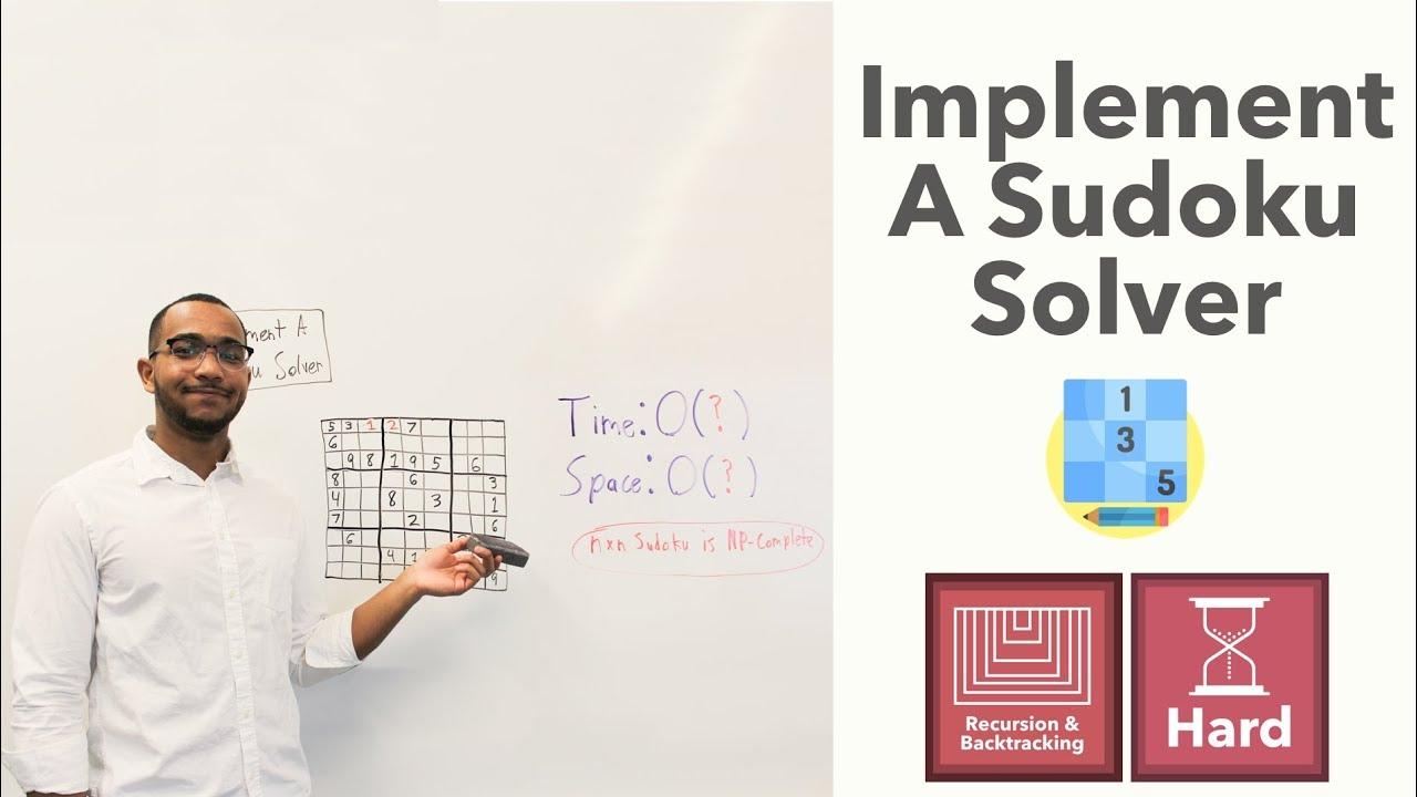 Implement A Sudoku Solver - Sudoku Solving Backtracking Algorithm (