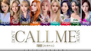 Download song TWICE  – 'DON'T CALL ME AGAIN' Lyrics [Color Coded_Han_Rom_Eng]